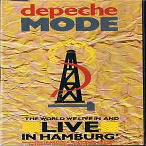Depeche Mode - The World We Live In And Live In Hamburg