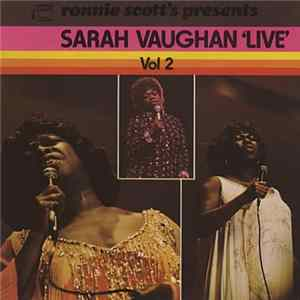 Sarah Vaughan - Ronnie Scott's Presents Sarah Vaughan Live Volume 2