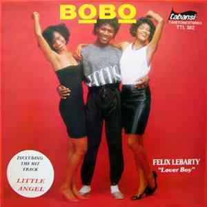 "Felix Lebarty ""Lover Boy"" - Bobo"