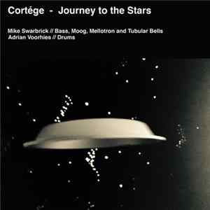 Cortége - Journey To The Stars