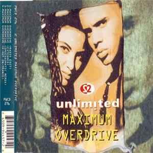 2 Unlimited - Maximum Overdrive