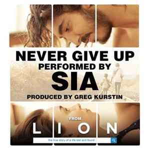 "Sia - Never Give Up (From The Original Motion Picture Soundtrack ""Lion"")"