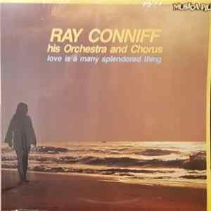 Ray Conniff His Orchestra And Chorus - Love Is A Many Splendored Thing