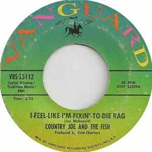 Country Joe And The Fish - I-Feel-Like-I'm-Fixin'-To-Die-Rag