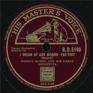 Ronnie Munro And His Dance Orchestra - I Dream Of San Marino / Let Me Dream Of Havana