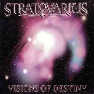 Stratovarius - Visions Of Destiny