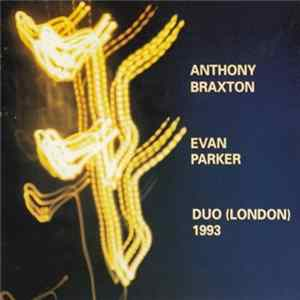 Anthony Braxton / Evan Parker - Duo (London) 1993