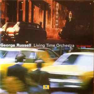 George Russell, Living Time Orchestra - It's About Time