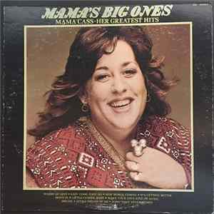 Mama Cass - Mama's Big Ones: Her Greatest Hits
