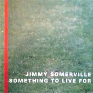 Jimmy Somerville - Something To Live For