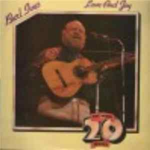 Burl Ives - Love And Joy