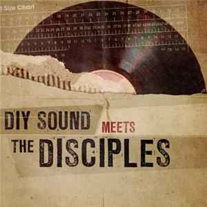 DIY Sound Meets The Disciples - DIY Sound Meets The Disciples